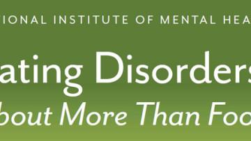 Eating Disorders: More Than Food (NIMH)