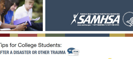 Tips for College Students: After a Disaster or Other Trauma (SAMHSA)