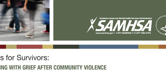 Tips for Survivors: Coping with Grief after Community Violence (SAMHSA)