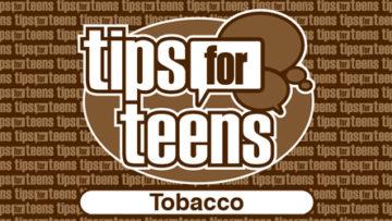 Tips for Teens: Tobacco (SAMHSA)